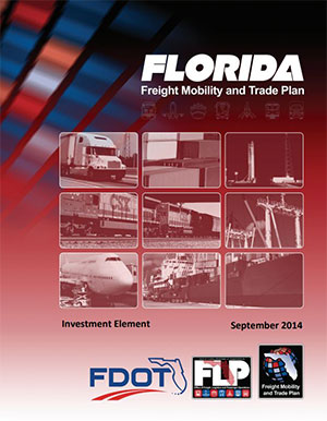 Florida Freight Mobility and Trade Plan